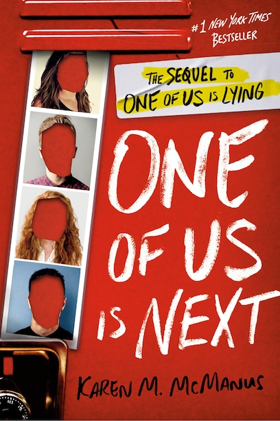 One Of Us Is Next: The Sequel To One Of Us Is Lying by Karen M. Mcmanus