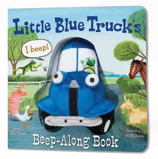 Little Blue Truck's Beep-along Book by Alice Schertle