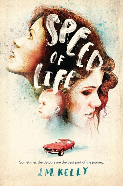 Speed Of Life by J.m. Kelly