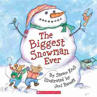 The Biggest Snowman Ever: Book and CD by Steven Kroll
