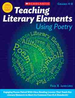 Teaching Literary Elements Using Poetry de Paul B. Janeczko