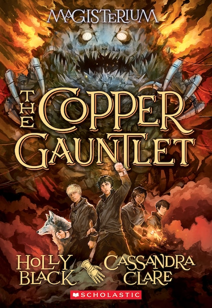 The Copper Gauntlet (magisterium #2): Book Two Of Magisterium by Holly Black