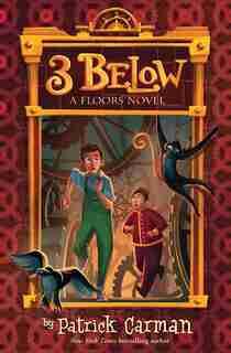 Floors #2: 3 Below by Patrick Carman