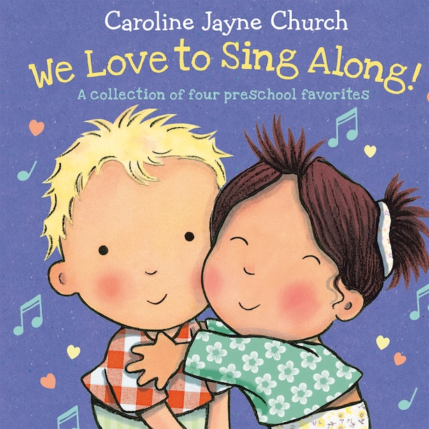 We Love to Sing Along! A Treasury of Four Classic Songs: A Collection of Four Preschool Favorites by Jimmie Davis