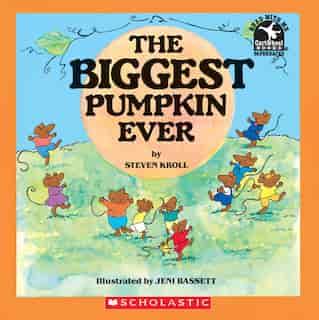 Biggest Pumpkin Ever by Steven Kroll