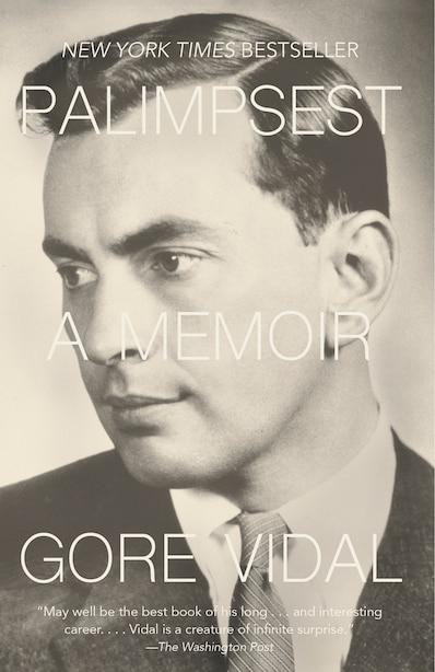 Palimpsest: A Memoir by Gore Vidal