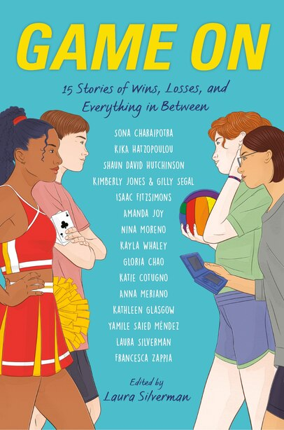 Game On: 15 Stories Of Wins, Losses, And Everything In Between by Gloria Chao