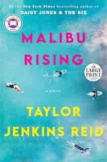 Malibu Rising: A Novel by Taylor Jenkins Reid