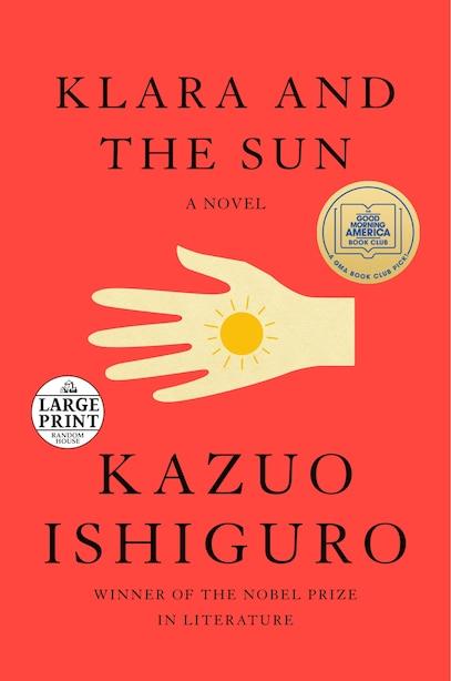 Klara And The Sun: A Novel de Kazuo Ishiguro