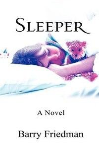 Sleeper by Barry Friedman