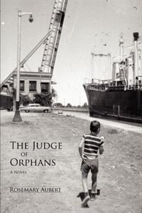 The Judge of Orphans by Rosemary Aubert