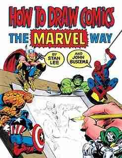 How To Draw Comics The Marvel Way de Stan Lee