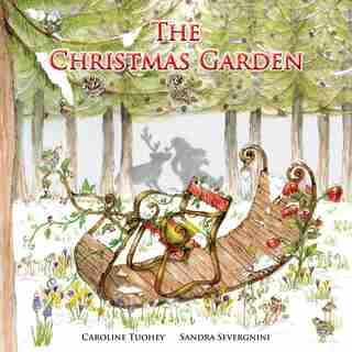 The Christmas Garden by Caroline Tuohey