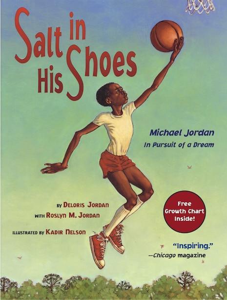 Salt in His Shoes: Michael Jordan in Pursuit of a Dream by Deloris Jordan