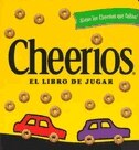 Cheerios El Libro De Jugar by Lee Wade
