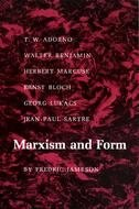 Marxism and Form: 20th-Century Dialectical Theories of Literature by Fredric Jameson