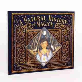 A Natural History Of Magick by Poppy David
