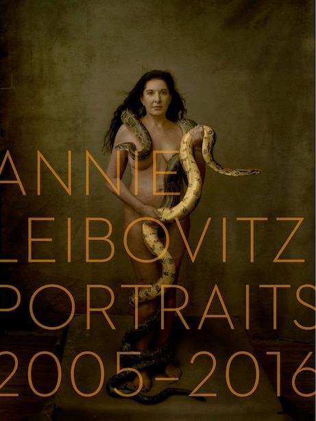 Annie Leibovitz: Portraits 2005-2016 by Alexandra Fuller