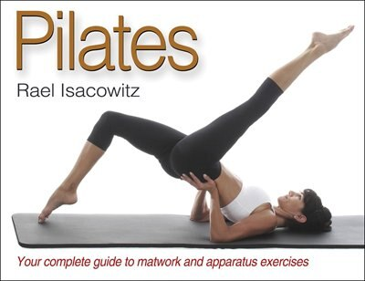 Pilates by Rael Isacowitz