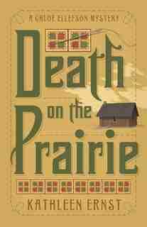 Death On The Prairie by Kathleen Ernst