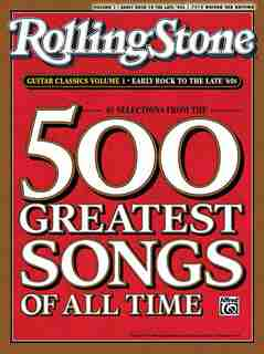 Selections From Rolling Stone Magazine's 500 Greatest Songs Of All Time: Early Rock To The Late '60s (easy Guitar Tab by Alfred Music