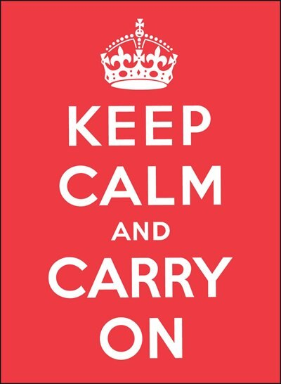 Keep Calm and Carry On by Andrews McMeel Publishing