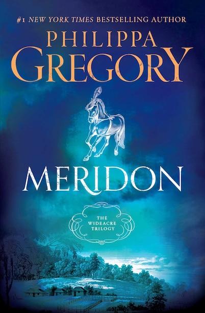 Meridon by Philippa Gregory