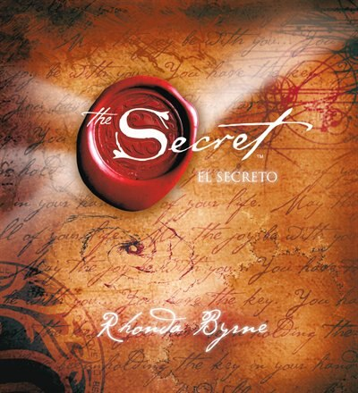 El Secreto (The Secret) by Rhonda Byrne