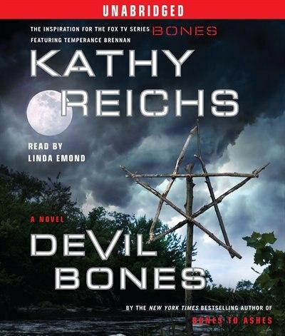 Devil Bones: A Novel by Kathy Reichs