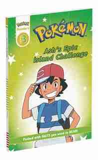Prima Games Reader Level 3 Pokemon: Ash's Epic Island Challenge by Simcha Whitehill