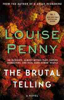 The Brutal Telling: A Chief Inspector Gamache Mystery, Book 5 by Louise Penny