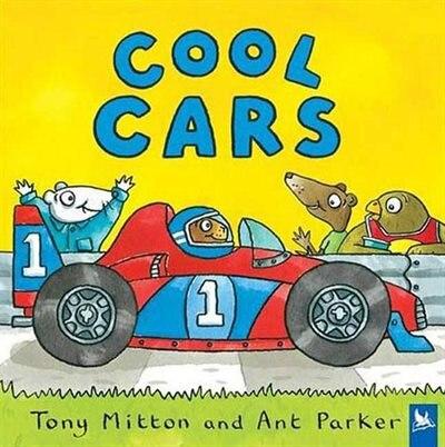 Cool Cars de Tony Mitton