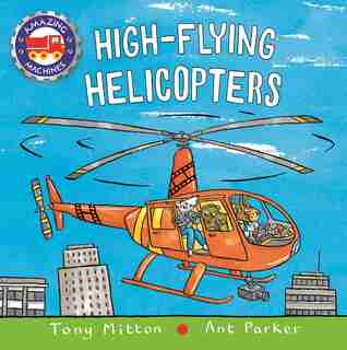 High-flying Helicopters de Tony Mitton