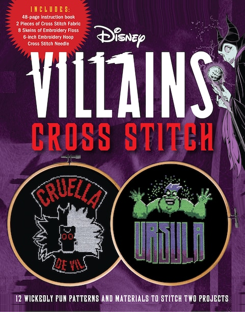 Disney Villains Cross Stitch: 12 Wickedly Fun Patterns And Materials To Stitch Two Projects - Includes: 48-page Instruction Book, de Becker&mayer!