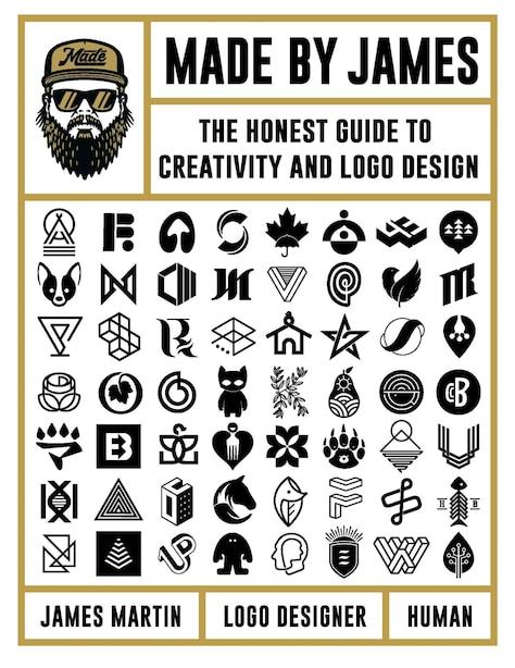 Made By James: The Honest Guide To Creativity And Logo Design de James Martin