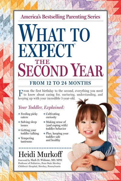 What to Expect the Second Year: From 12 to 24 Months by Heidi Murkoff