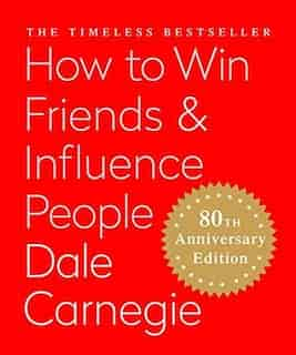 How To Win Friends & Influence People (miniature Edition): The Only Book You Need To Lead You To Success by Dale Carnegie