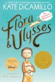 Flora And Ulysses: The Illuminated Adventures de Kate Dicamillo