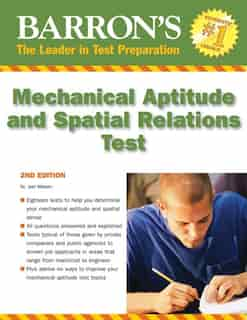 Barron's Mechanical Aptitude and Spatial Relations Test by Joel Wiesen