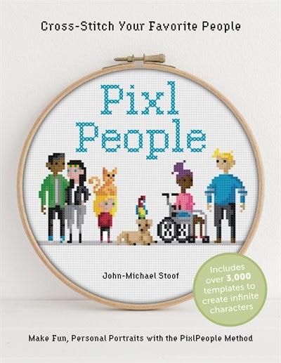 Pixlpeople: Cross-stitch Your Favorite People de John-michael Stoof