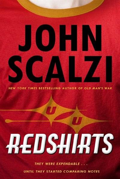 Redshirts: A Novel with Three Codas by John Scalzi