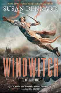 Windwitch: The Witchlands by Susan Dennard