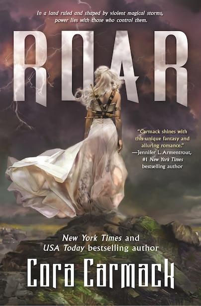 Roar: A Stormheart Novel by Cora Carmack