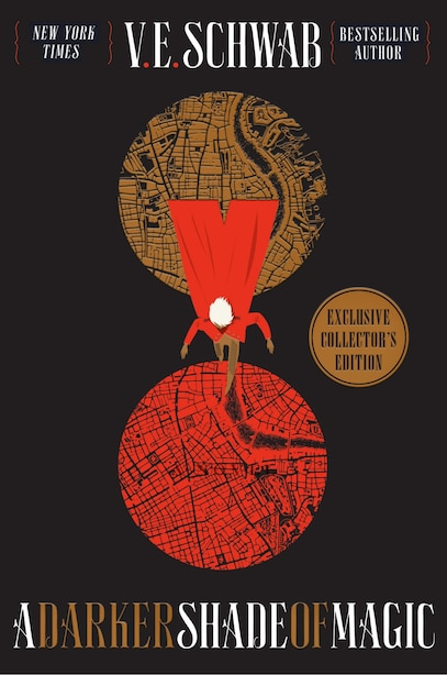 A Darker Shade Of Magic Collector's Edition: A Novel by V. E. SCHWAB