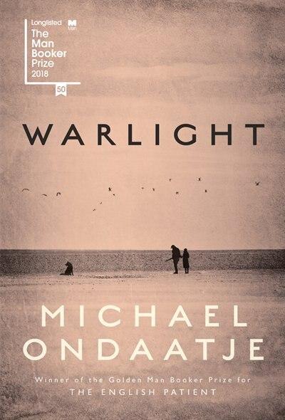 Warlight: A Novel by MICHAEL ONDAATJE