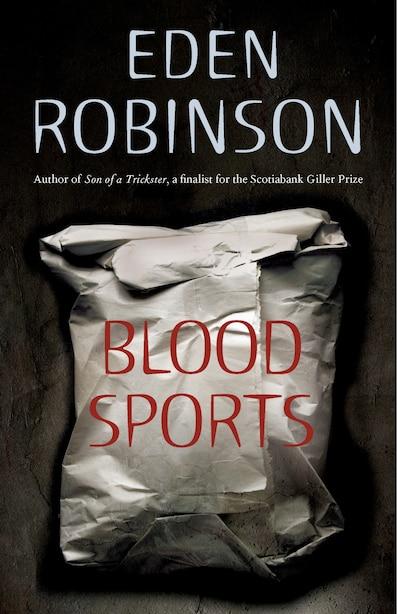 Blood Sports by Eden Robinson