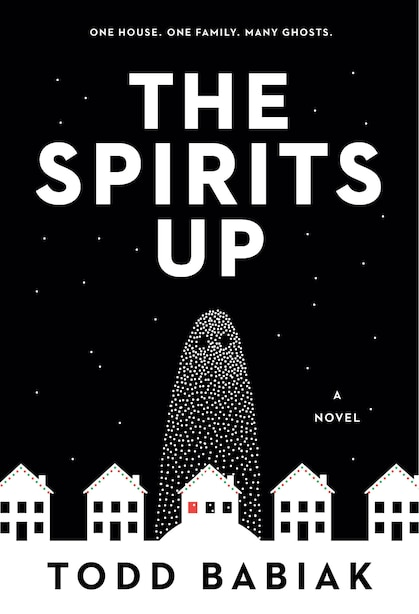 The Spirits Up: A Novel by Todd Babiak