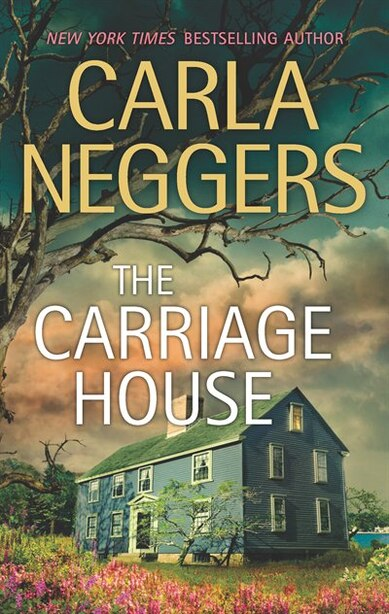 The Carriage House by Carla Neggers