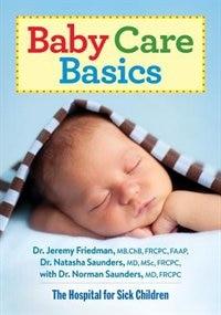 Baby Care Basics by Jeremy Friedman
