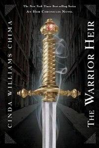 The Warrior Heir by Cinda Williams Chima